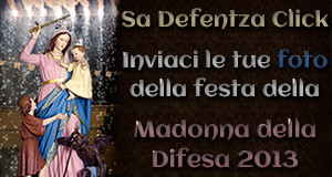 Manifesto per Sa Defentza Click 2013 per inviare foto della festa della Madonna della Difesa a ParteollaClick.com