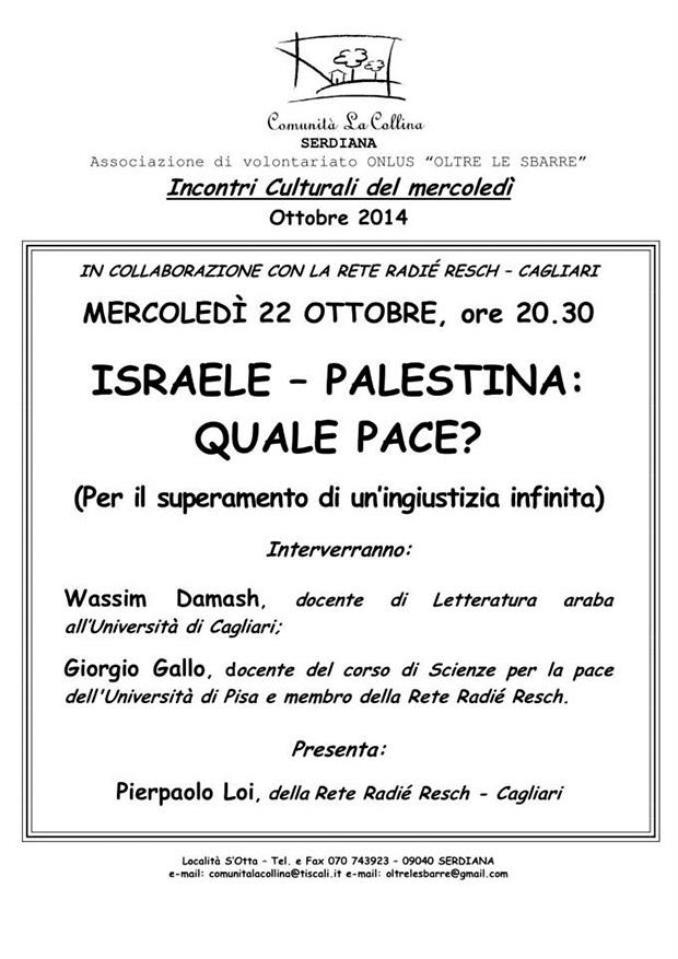 Israele - Palestina, Quale Pace - Comunità La Collina Serdiana - 22 Ottobre 2014 - ParteollaClick