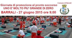 Locandina Giornata di promozione al Primo Soccorso Uno è molto più grande di zero - Barrali - 27 Giugno 2015 - ParteollaClick