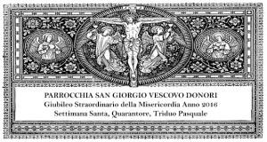Banner Giubileo Straordinario della Misericordia Anno 2016, Settimana Santa, Sante Quarantore e Triduo Pasquale - Donori - Dal 18 Marzo al 3 Aprile 2016 - ParteollaClick