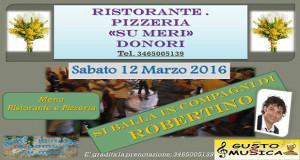 Banner Musica e Ballo in compagnia di Robertino e Maurizio Serra - Ristorante Pizzeria Su Meri, Donori - 12 Marzo 2016 - ParteollaClick