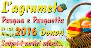 Banner Pasqua e Pasquetta 2016 all'Agriturismo L'Agrumeto - Donori - Località Tuvu - 27 e 28 Marzo 2016 - ParteollaClick