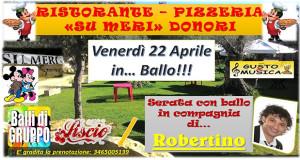 Banner Musica, Ballo e divertimento in compagnia di Robertino - Ristorante Pizzeria Su Meri, Donori - 22 Aprile 2016 - ParteollaClick