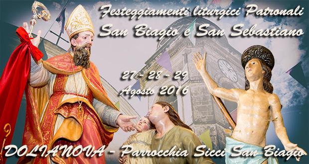 Banner Festeggiamenti liturgici Patronali di San Biagio e San Sebastiano 2016 - Dolianova, Chiesa di San Biagio - Sabato 27, Domenica 28 e Lunedì 29 Agosto 2016 - ParteollaClick