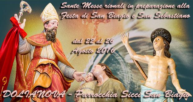 Banner Sante Messe rionali in preparazione alla Festa Liturgica Patronale di San Biagio e San Sebastiano 2016 - Dolianova - Dal 22 al 26 Agosto 2016 - ParteollaClick