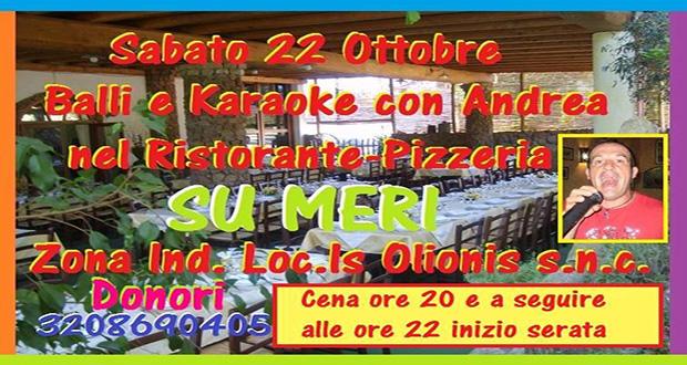 Banner Cena, Balli e Karaoke in compagnia di Andrea Piras - Ristorante Pizzeria Su Meri, Donori - 22 Ottobre - ParteollaClick