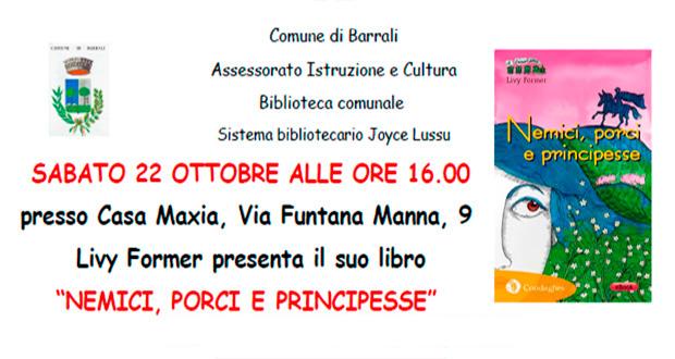 Banner Presentazione del libro Nemici, Porci e Principesse di Livy Former - Barrali, Casa Maxia - 22 Ottobre 2016 ore 16 - ParteollaClick