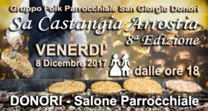 Banner 8ª Edizione Sa Castangia Arrostia, Castagne e Salsiccia Arrosto, Bruschette, Acqua, Vino, Folklore - Donori - 8 Dicembre 2017 - ParteollaClick