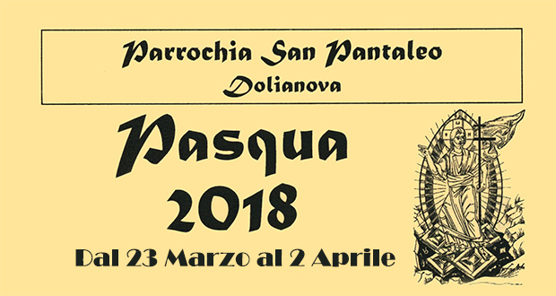 Banner Pasca Manna 2018, la Settimana Santa nella Parrocchia di San Pantaleo - Dolianova, Cattedrale di San Pantaleo - Da Venerdì 23 Marzo a Lunedì 2 Aprile 2018 - ParteollaClick