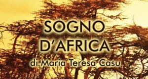 Banner Presentazione del libro Sogno d'Africa di Maria Teresa Casu - Barrali, Casa Maxia - 28 Maggio 2018 - ParteollaClick