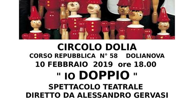 Banner IO DOPPIO, spettacolo teatrale presso il Circolo Dolia - Dolianova - 10 Febbraio 2019 - ParteollaClick