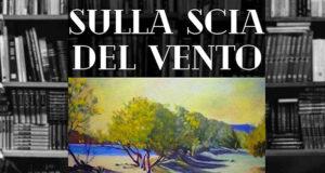 Banner Presentazione del libro SULLA SCIA DEL VENTO di e con Federico Aru - Donori - 9 Marzo 2019 - ParteollaClick