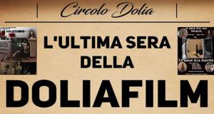 Banner L'ultima sera della DOLIA FILM, serata di chiusura del progetto - Dolianova, Circolo Dolia - 16 Giugno 2019 - ParteollaClick