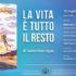 Banner Presentazione del libro La vita è tutto il resto di e con Valentina Ligas - Serdiana, Biblioteca Comunale - 12 Luglio 2019 - ParteollaClick