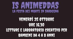 Banner IS ANIMEDDAS 2019, la festa dei morti in Sardegna in Biblioteca - Settimo San Pietro - 25 Ottobre 2019 - ParteollaClick