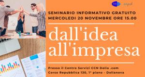 Banner Dall'idea all'impresa, seminario informativo gratuito al CCN Dolia.com - Dolianova - 20 Novembre 2019 - ParteollaClick