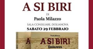 Banner Presentazione del volume A SI BIRI di Paola Milazzo - Dolianova - 29 Febbraio 2020 - ParteollaClick