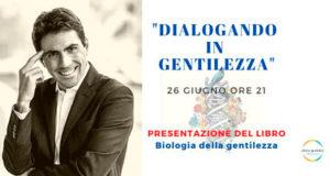 Banner Presentazione del libro BIOLOGIA DELLA GENTILEZZA di e con Daniel Lumera - Serdiana - 26 Giugno 2020 - ParteollaClick