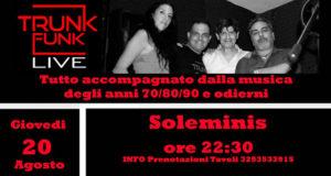 Banner Live Music con la band TRUNK FUNK presso I Girasoli Paninoteca Pizzeria - Soleminis - 20 Agosto 2020 - ParteollaClick