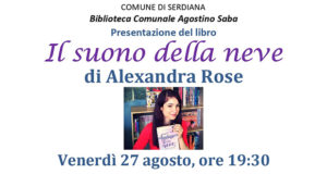Banner Presentazione del libro Il suono della neve di Alexandra Rose - Serdiana - 27 Agosto 2021 - ParteollaClick